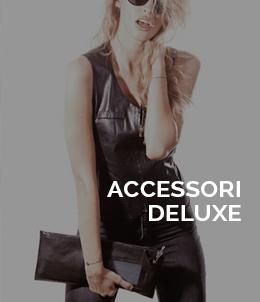 Accessori Deluxe